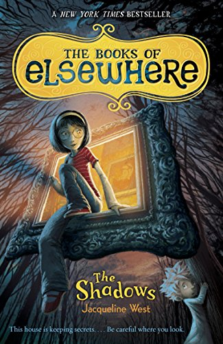 THE BOOKS OF ELSEWHERE, VOLUME ONE: THE SHADOWS