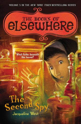 THE BOOKS OF ELSEWHERE, VOLUME THREE: THE SECOND SPY
