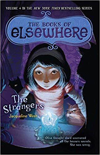 THE BOOKS OF ELSEWHERE, VOLUME FOUR: THE STRANGERS